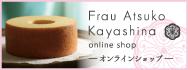 Frau Atsuko Kayashina online shop